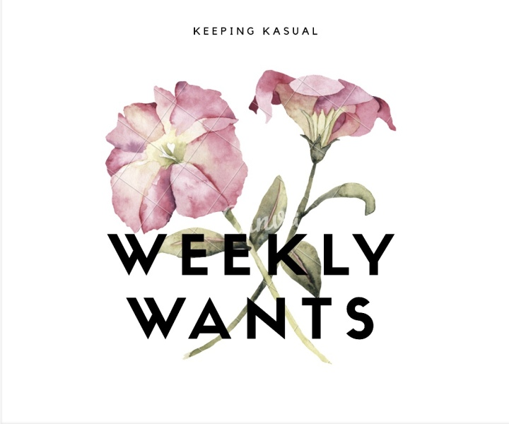 Weekly Wants